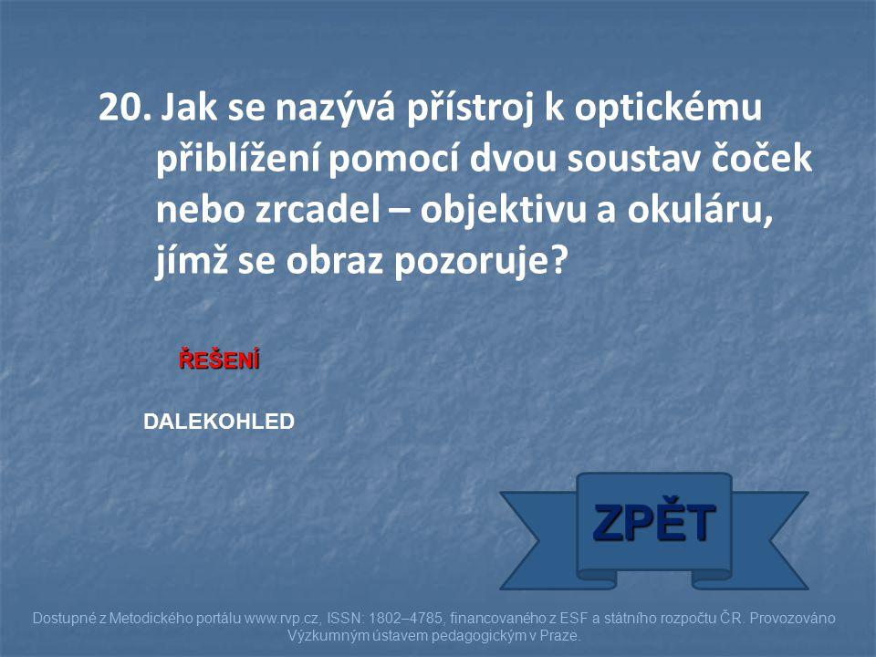 ŘEŠENÍ DALEKOHLED ZPĚT Dostupné z Metodického portálu www.rvp.cz, ISSN: 1802–4785, financovaného z ESF a státního rozpočtu ČR.