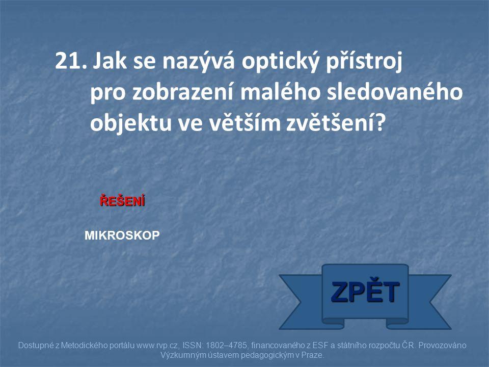 ŘEŠENÍ MIKROSKOP ZPĚT Dostupné z Metodického portálu www.rvp.cz, ISSN: 1802–4785, financovaného z ESF a státního rozpočtu ČR. Provozováno Výzkumným ús