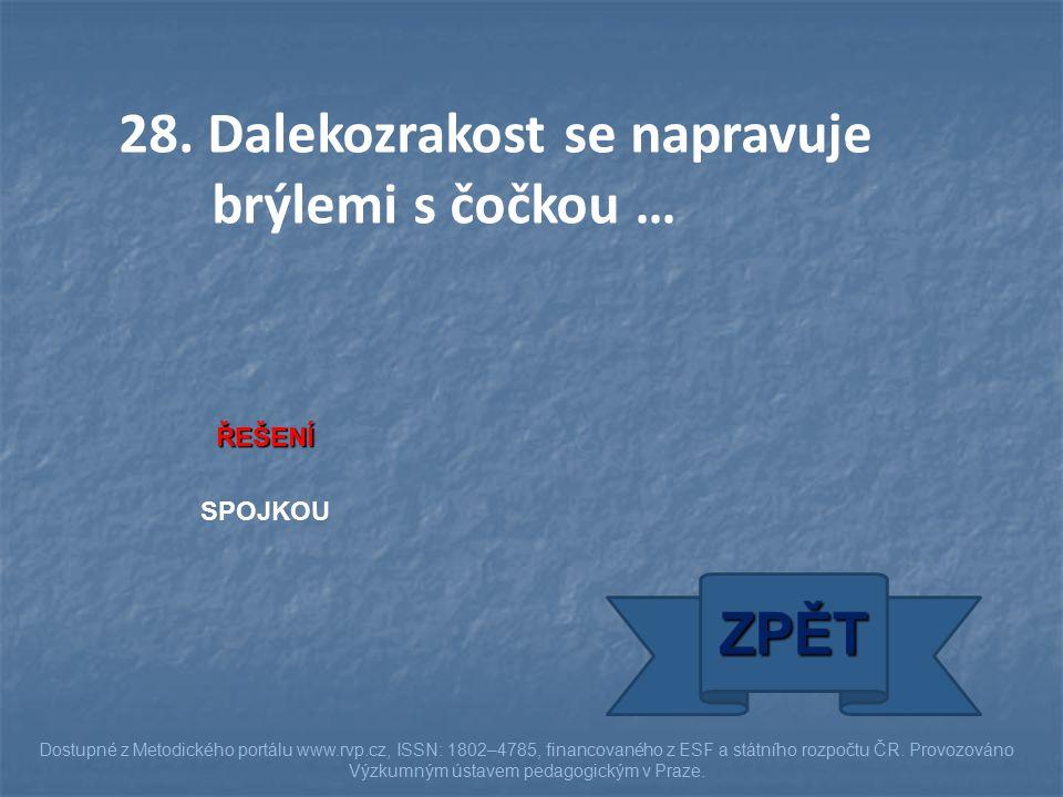 ŘEŠENÍ SPOJKOU ZPĚT Dostupné z Metodického portálu www.rvp.cz, ISSN: 1802–4785, financovaného z ESF a státního rozpočtu ČR.