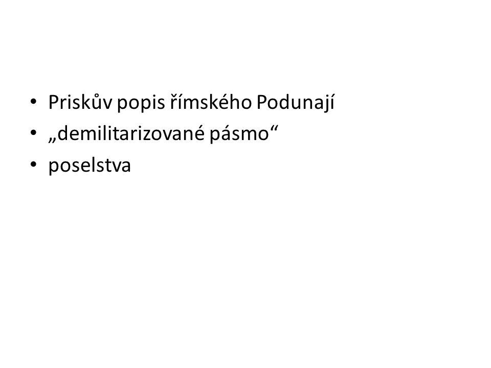 """Priskův popis římského Podunají """"demilitarizované pásmo"""" poselstva"""