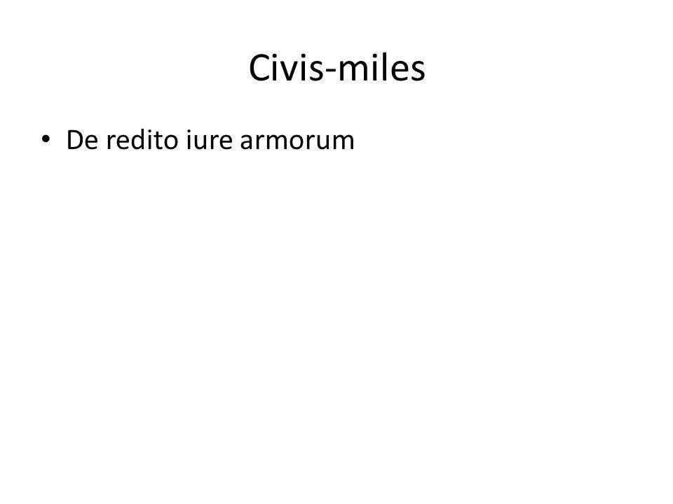 Civis-miles De redito iure armorum