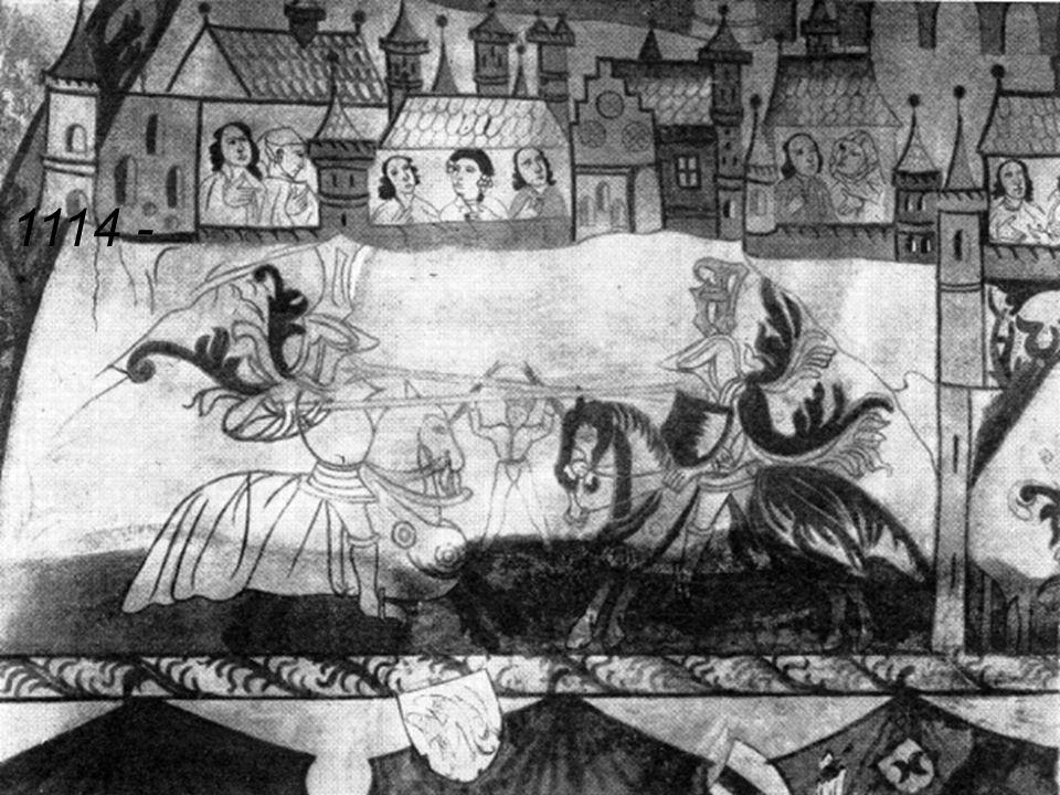 1. výprava 1096 – 1099 Bruggy – první skutečný rytířský turnaj 1114 -