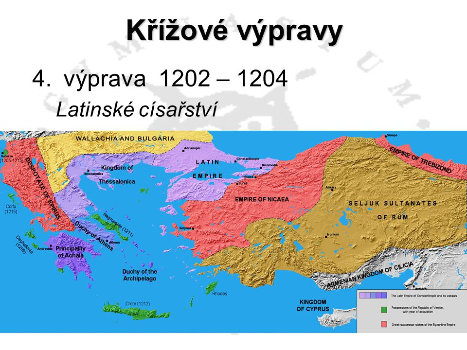 Křížové výpravy 4.výprava 1202 – 1204 Latinské císařství 5.výprava 1228 – 1229 Fridrich II. 6. výprava 1248 - 1254 7. výprava 1270 Ludvík IX. Svatý Vý