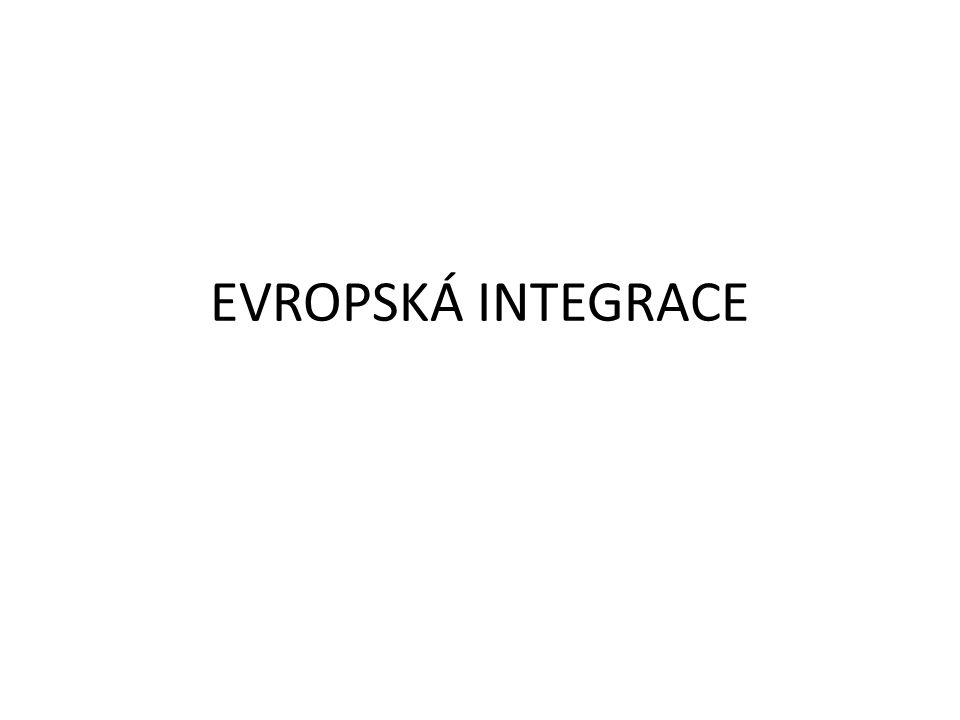 EVROPSKÁ INTEGRACE