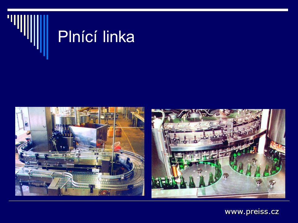 Plnící linka www.preiss.cz