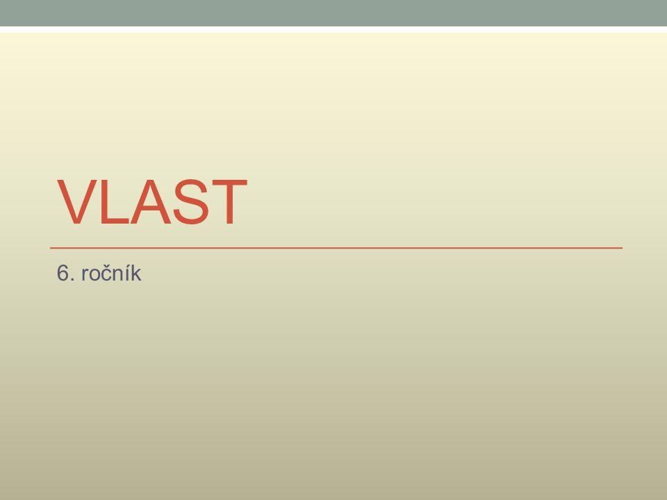 VLAST 6. ročník