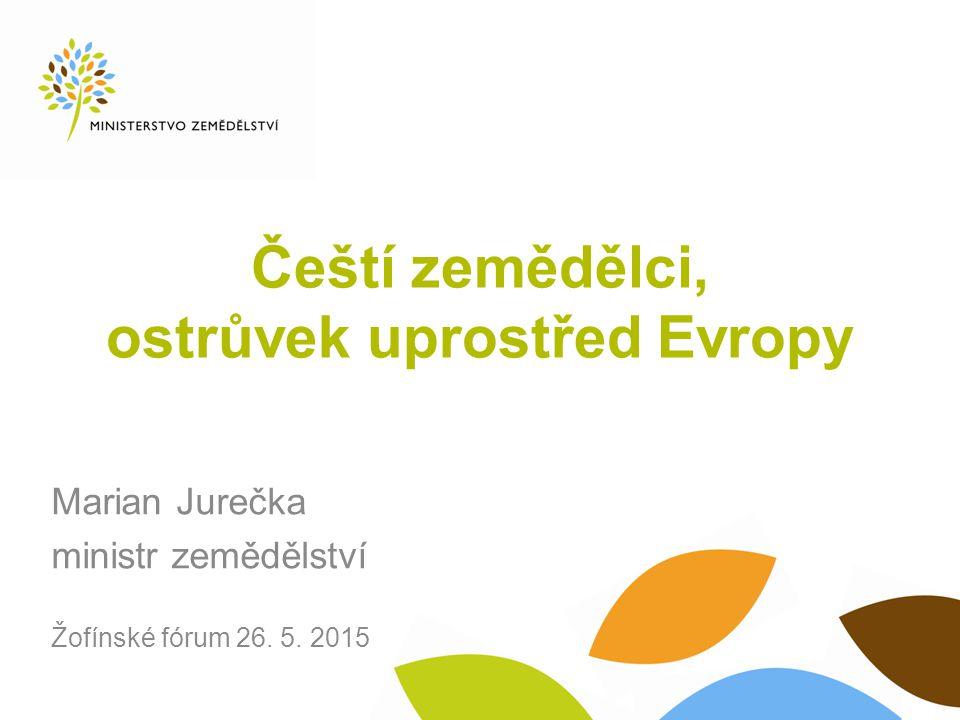 2014: rekordní rok českého zemědělství (srovnání s rokem 2013) Zisk českého zemědělství: 22,9 mld.