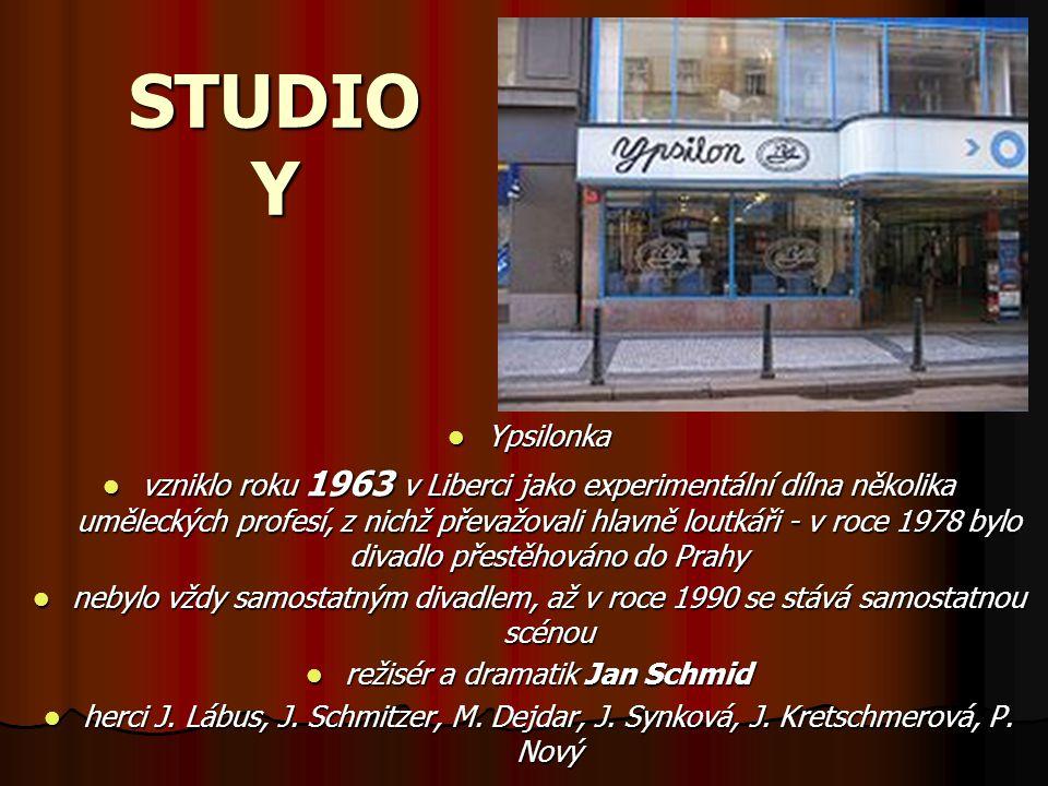 STUDIO Y Ypsilonka vzniklo roku 1963 v Liberci jako experimentální dílna několika uměleckých profesí, z nichž převažovali hlavně loutkáři - v roce 197