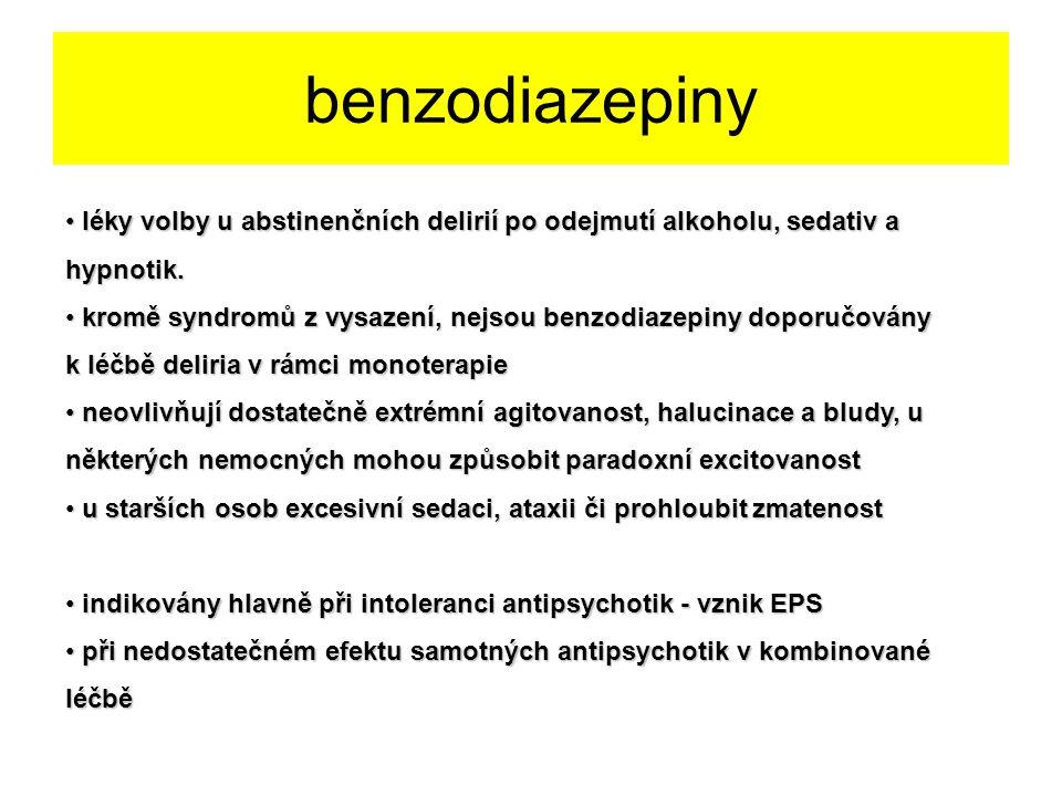 benzodiazepiny léky volby u abstinenčních delirií po odejmutí alkoholu, sedativ a hypnotik. léky volby u abstinenčních delirií po odejmutí alkoholu, s