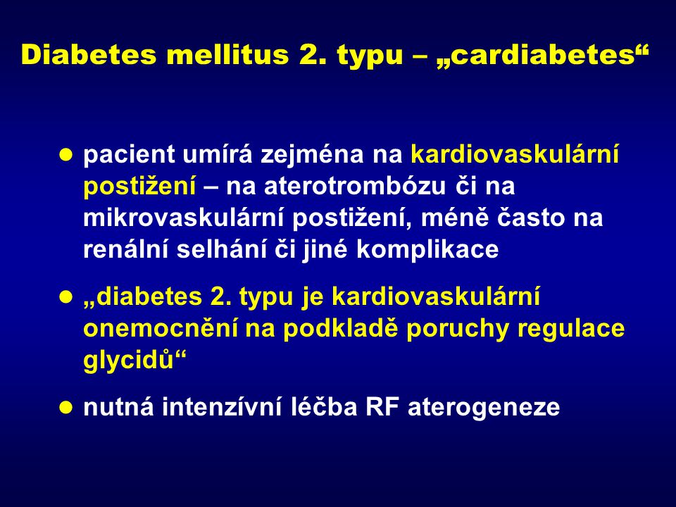 Hyperglykemie zvyšuje výskyt zejména mikrovaskulárního postižení A1C