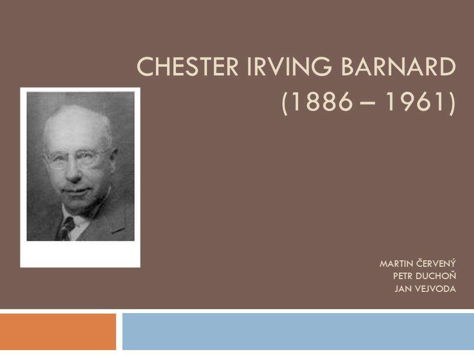 CHESTER IRVING BARNARD (1886 – 1961) MARTIN ČERVENÝ PETR DUCHOŇ JAN VEJVODA
