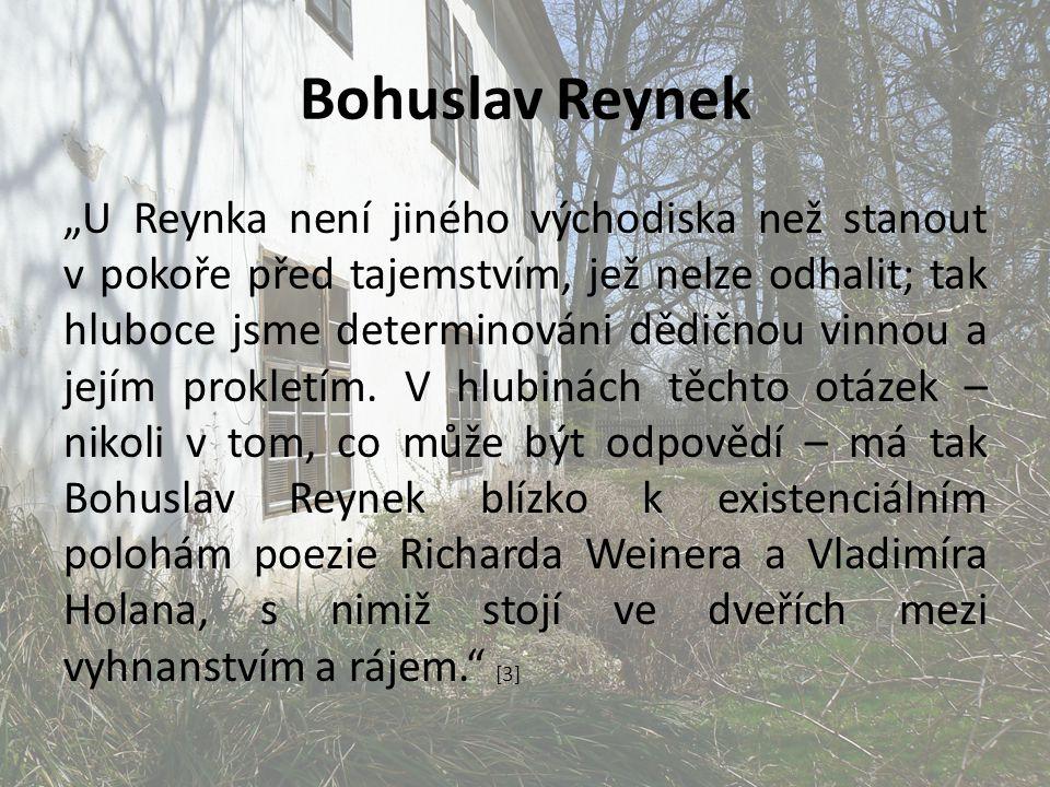 """Bohuslav Reynek """"U Reynka není jiného východiska než stanout v pokoře před tajemstvím, jež nelze odhalit; tak hluboce jsme determinováni dědičnou vinn"""