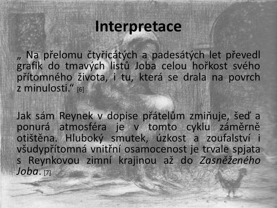 """Interpretace """" Na přelomu čtyřicátých a padesátých let převedl grafik do tmavých listů Joba celou hořkost svého přítomného života, i tu, která se dral"""