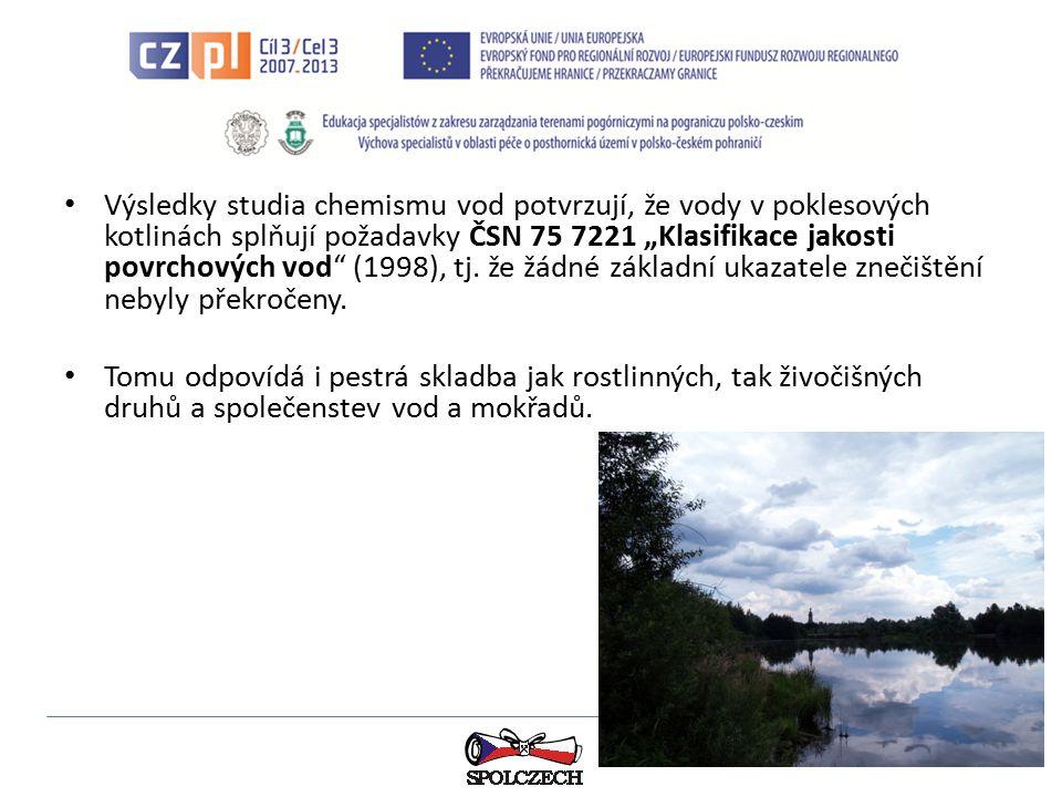 """Výsledky studia chemismu vod potvrzují, že vody v poklesových kotlinách splňují požadavky ČSN 75 7221 """"Klasifikace jakosti povrchových vod"""" (1998), tj"""