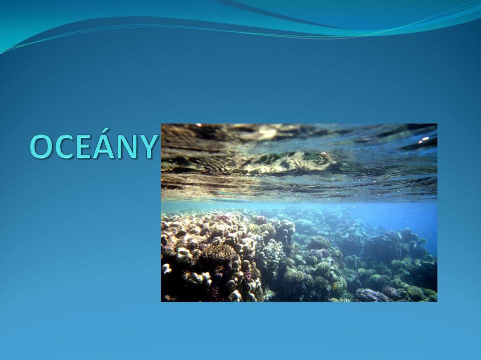 Funkce oceánů 70% zems.povrchu 70% zems.