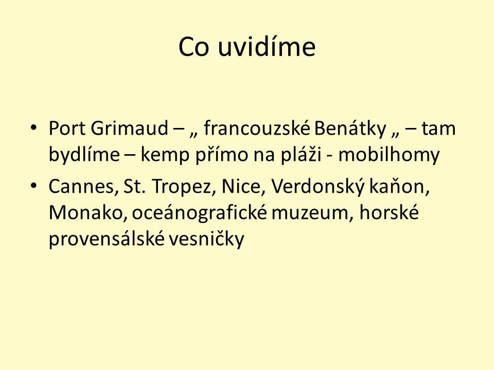 "Co uvidíme Port Grimaud – "" francouzské Benátky "" – tam bydlíme – kemp přímo na pláži - mobilhomy Cannes, St. Tropez, Nice, Verdonský kaňon, Monako, o"