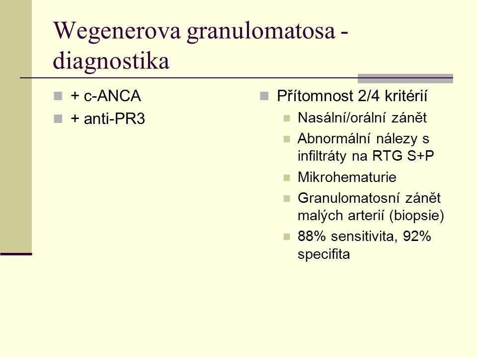 Wegenerova granulomatosa - diagnostika + c-ANCA + anti-PR3 Přítomnost 2/4 kritérií Nasální/orální zánět Abnormální nálezy s infiltráty na RTG S+P Mikrohematurie Granulomatosní zánět malých arterií (biopsie) 88% sensitivita, 92% specifita