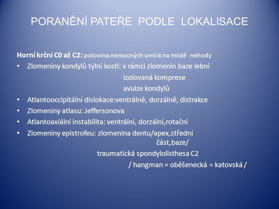 extradurální  tuberkulosní spondylitis - mnohočetné postižení - chronický zánětlivý proces - paravertebrální abscesy - dorsální část těla obratle - pathologické fraktury, gibbosity, bloky - zobrazovací metody: MR – koronární vrsty .