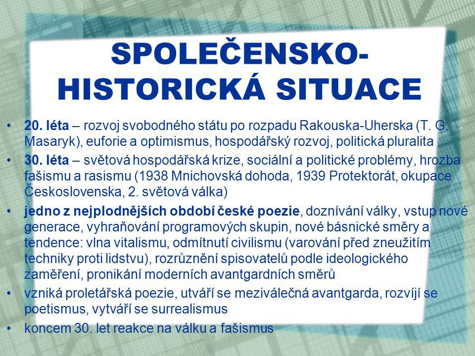 ZDROJE http://cs.wikipedia.org/wiki/Ji%C5%99%C3%AD_Wolker http://www.knihovnaslany.cz/kalendarium/2008/12/kalendarium-leden/ http://www.kutzik.jirpa.cz/rservice.php?akce=tisk&cisloclanku=2011030026 http://czechfolks.com/plus/2011/04/20/milos-ondrasek-cechove-jsou-narod- dobry/http://czechfolks.com/plus/2011/04/20/milos-ondrasek-cechove-jsou-narod- dobry/ http://cs.wikipedia.org/wiki/Josef_Hora http://www.cojeco.cz/index.php?zal=2&id_desc=34546&s_lang=2&a_type=2 http://cs.wikipedia.org/wiki/Jind%C5%99ich_Ho%C5%99ej%C5%A1%C3%A Dhttp://cs.wikipedia.org/wiki/Jind%C5%99ich_Ho%C5%99ej%C5%A1%C3%A D http://kutzik.jirpa.cz/view.php?nazevclanku=30- kvetna&cisloclanku=2009050048http://kutzik.jirpa.cz/view.php?nazevclanku=30- kvetna&cisloclanku=2009050048 http://cs.wikipedia.org/wiki/Konstantin_Biebl https://cs.wikipedia.org/wiki/Svaz_modern%C3%AD_kultury_Dev%C4%9Btsil https://cs.wikipedia.org/wiki/Prolet%C3%A1%C5%99sk%C3%A1_poezie