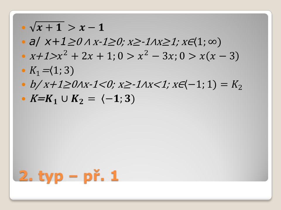 2. typ – př. 1