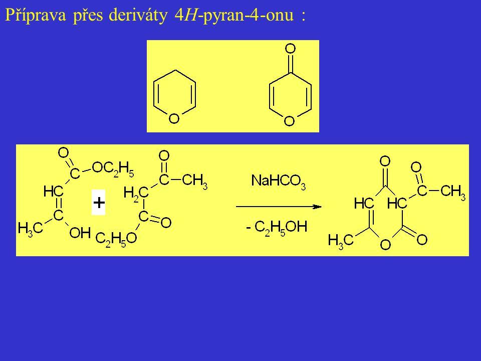 Příprava přes deriváty 4H-pyran-4-onu :