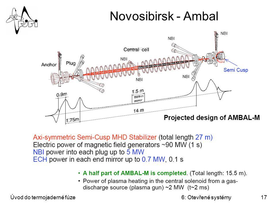 Úvod do termojaderné fúze6: Otevřené systémy17 Novosibirsk - Ambal