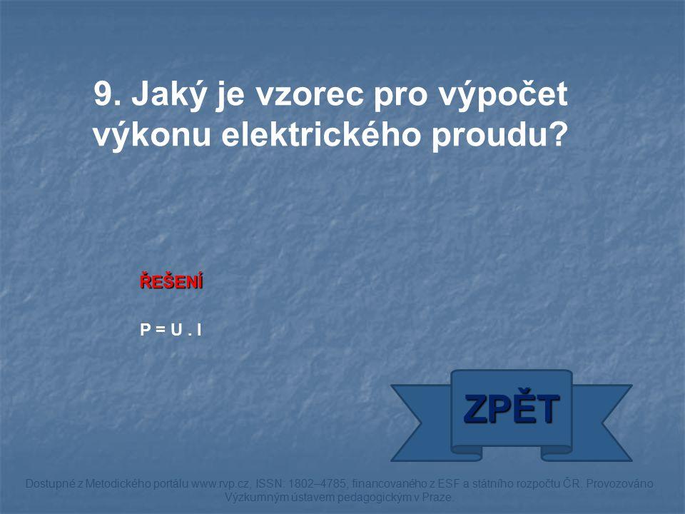 ŘEŠENÍ P = U. I ZPĚT Dostupné z Metodického portálu www.rvp.cz, ISSN: 1802–4785, financovaného z ESF a státního rozpočtu ČR. Provozováno Výzkumným úst