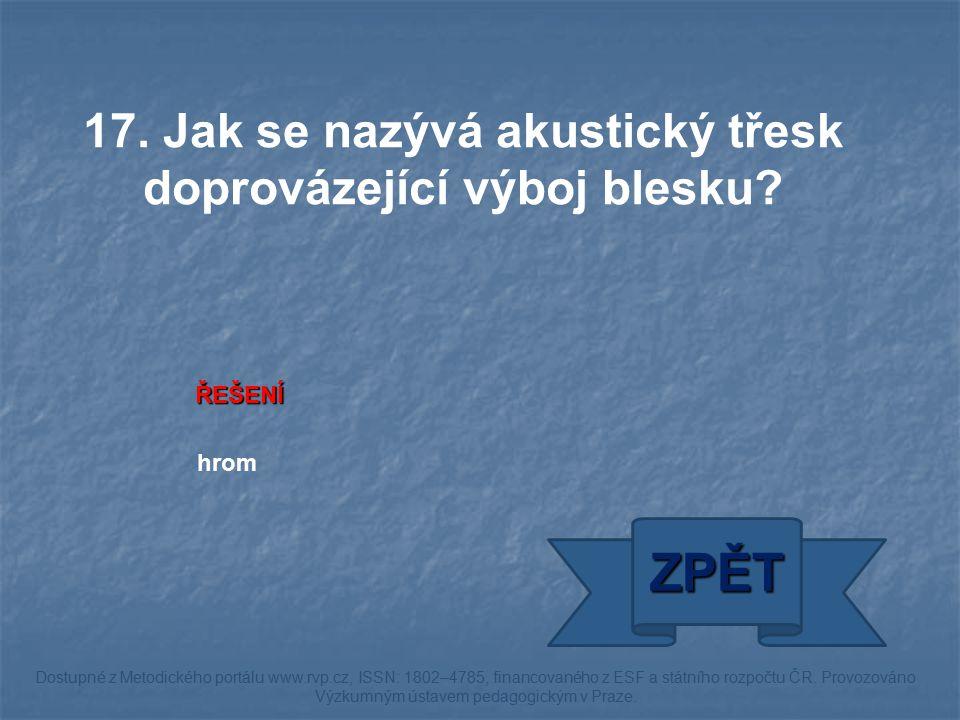 ŘEŠENÍ hrom ZPĚT Dostupné z Metodického portálu www.rvp.cz, ISSN: 1802–4785, financovaného z ESF a státního rozpočtu ČR. Provozováno Výzkumným ústavem