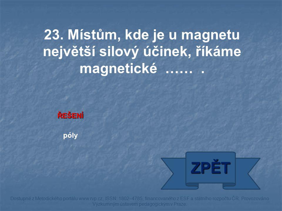 ŘEŠENÍ póly ZPĚT Dostupné z Metodického portálu www.rvp.cz, ISSN: 1802–4785, financovaného z ESF a státního rozpočtu ČR. Provozováno Výzkumným ústavem