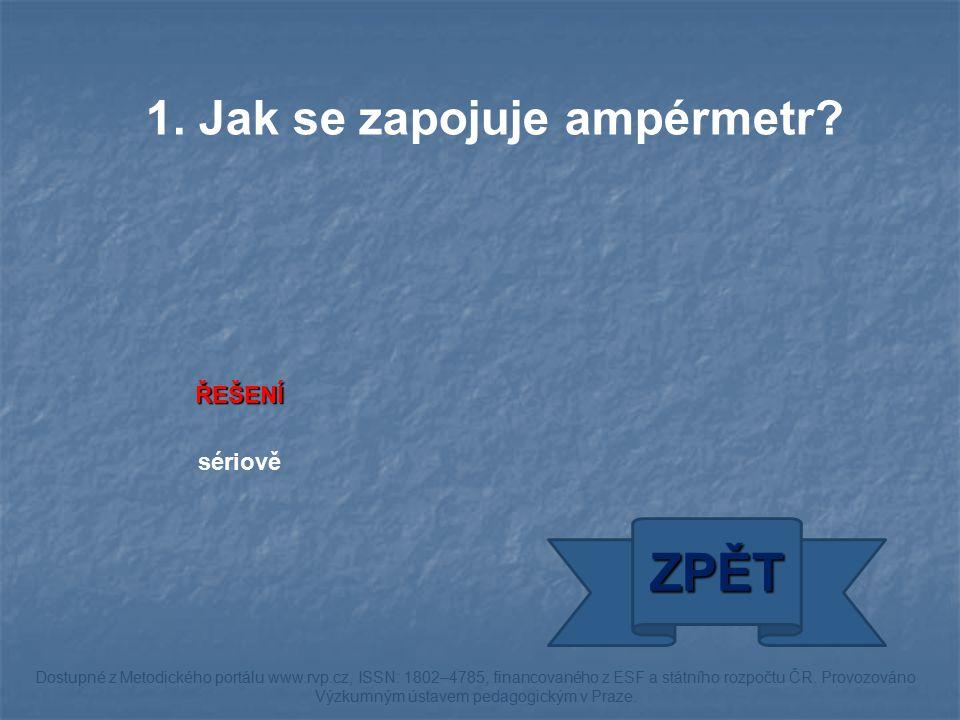 ŘEŠENÍ paralelně ZPĚT Dostupné z Metodického portálu www.rvp.cz, ISSN: 1802–4785, financovaného z ESF a státního rozpočtu ČR.