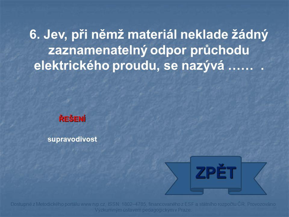 ŘEŠENÍ hrom ZPĚT Dostupné z Metodického portálu www.rvp.cz, ISSN: 1802–4785, financovaného z ESF a státního rozpočtu ČR.