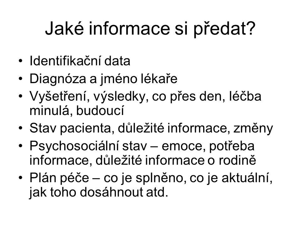 Jaké informace si předat.