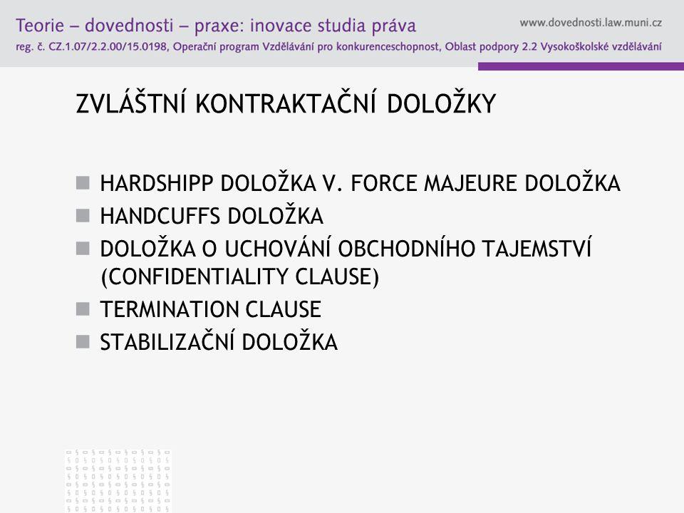 ZVLÁŠTNÍ KONTRAKTAČNÍ DOLOŽKY HARDSHIPP DOLOŽKA V.