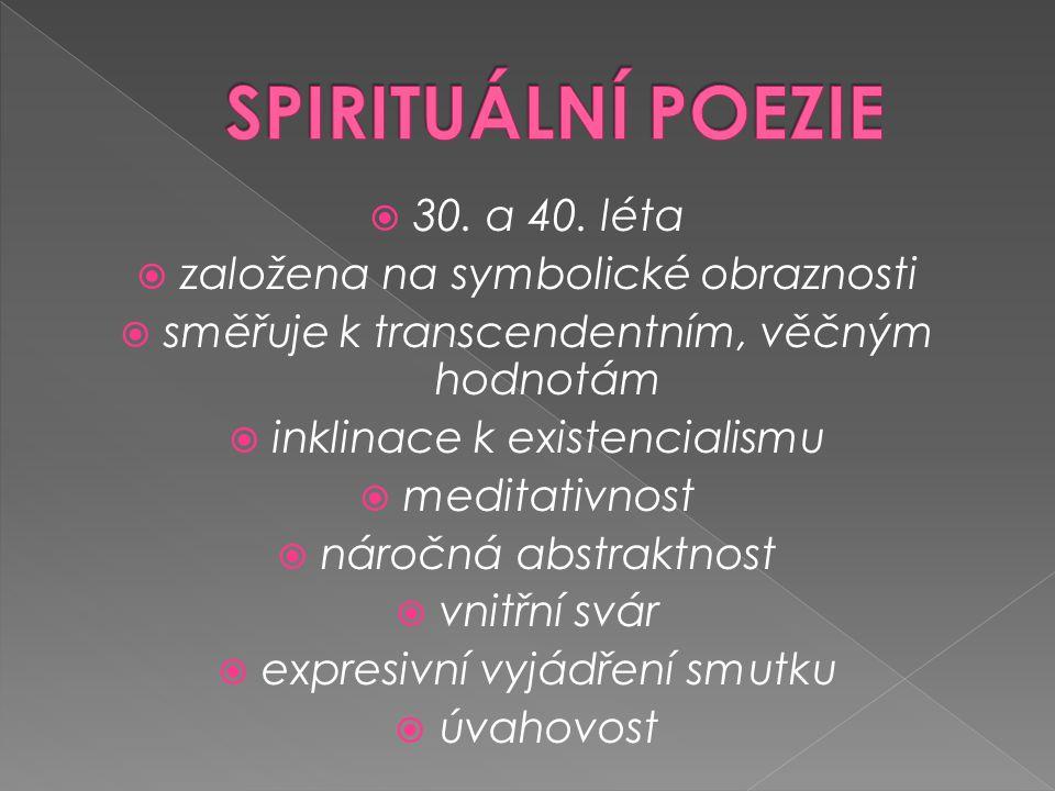 -básník a překladatel -narodil se v Ostravě (básník Ostravska) v rodině valcíře vítkovických hutí -studoval slovanskou filologii, češtinu a francouzštinu na FF UK, r.