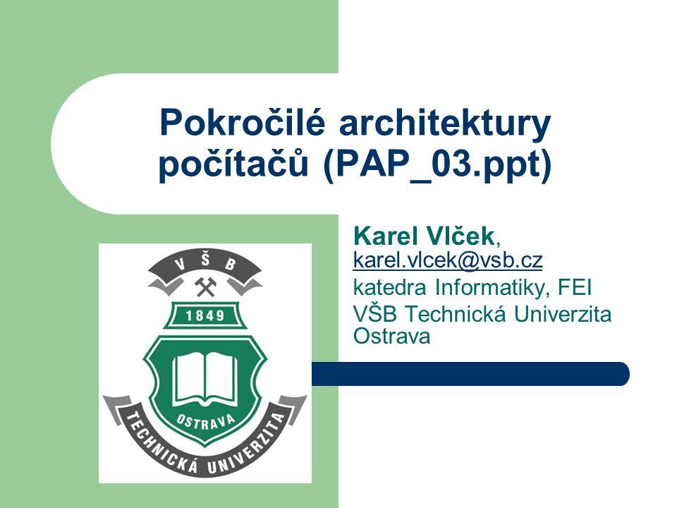 Karel VlčekPokročilé architektury procesorů 12 Cyklické plánování (2) Závislost mezi iteracemi smyčky (loop- carried dependency) se dá odstranit použitím dalších registrů nebo podporou v hardware Podpora v hardware se děje pomocí tzv.