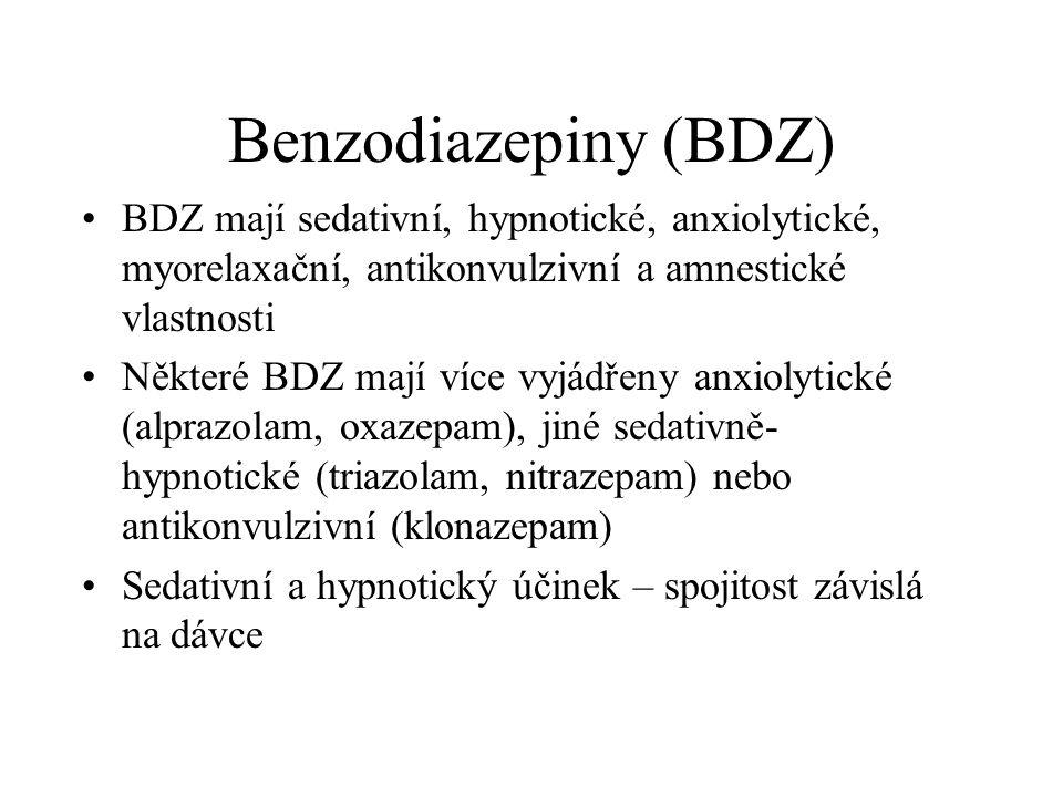 Benzodiazepiny (BDZ) BDZ mají sedativní, hypnotické, anxiolytické, myorelaxační, antikonvulzivní a amnestické vlastnosti Některé BDZ mají více vyjádře