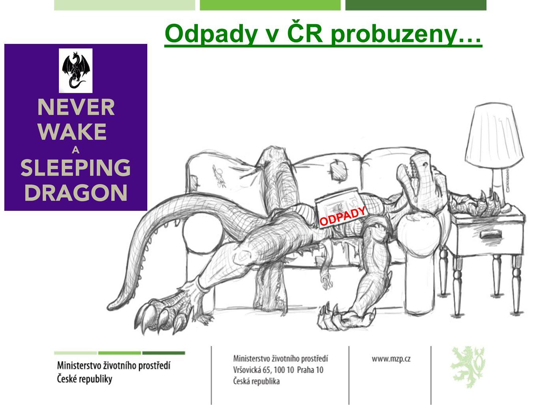Odpady v ČR probuzeny… ODPADY