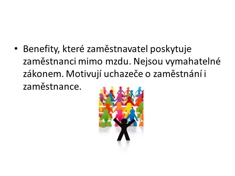 Benefity, které zaměstnavatel poskytuje zaměstnanci mimo mzdu.