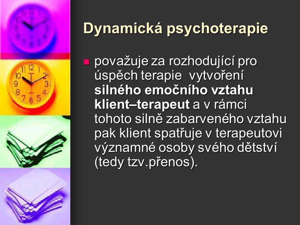 Dynamická psychoterapie považuje za rozhodující pro úspěch terapie vytvoření silného emočního vztahu klient–terapeut a v rámci tohoto silně zabarvenéh