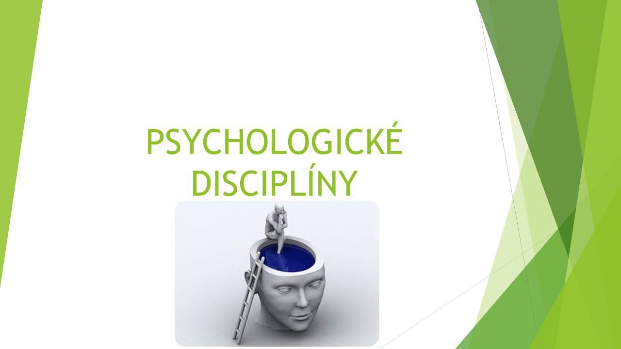 TEORETICKÉ  Obecná psychologie  Vývojová psychologie  Psychologie osobnosti  Sociální psychologie APLIKOVANÉ  Klinická psychologie  Psychologie zdraví  Poradenská psychologie  Pedagogická psychologie  Psychologie práce  Forenzní psychologie