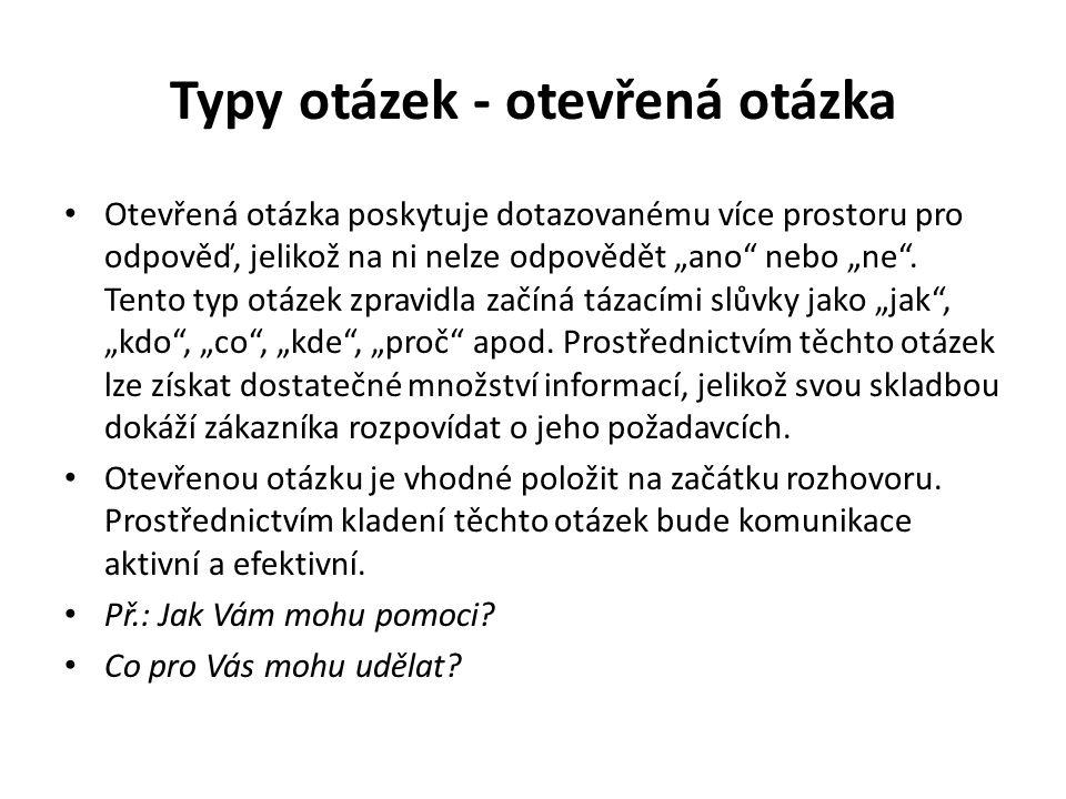 """Typy otázek - otevřená otázka Otevřená otázka poskytuje dotazovanému více prostoru pro odpověď, jelikož na ni nelze odpovědět """"ano"""" nebo """"ne"""". Tento t"""