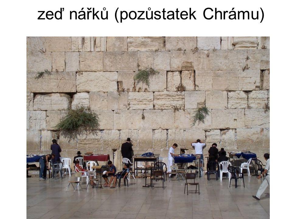 zeď nářků (pozůstatek Chrámu)