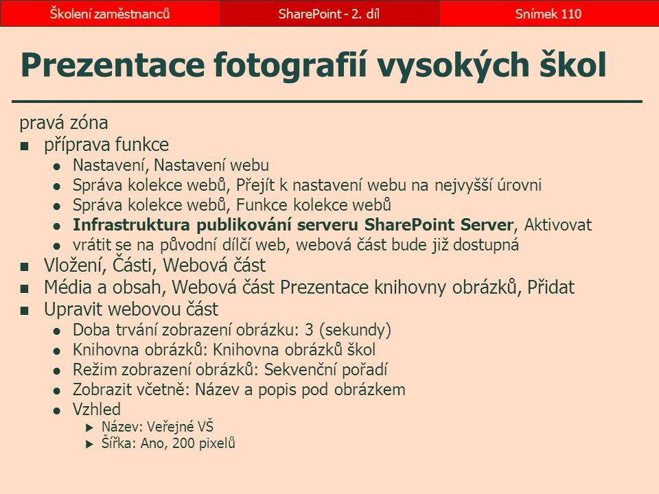 Prezentace fotografií vysokých škol pravá zóna příprava funkce Nastavení, Nastavení webu Správa kolekce webů, Přejít k nastavení webu na nejvyšší úrov