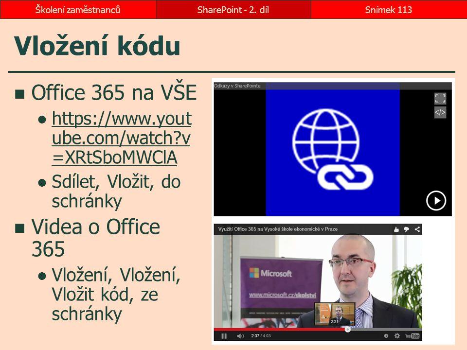 Vložení kódu Office 365 na VŠE https://www.yout ube.com/watch?v =XRtSboMWClA https://www.yout ube.com/watch?v =XRtSboMWClA Sdílet, Vložit, do schránky