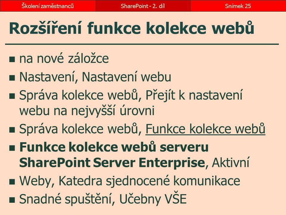 Rozšíření funkce kolekce webů na nové záložce Nastavení, Nastavení webu Správa kolekce webů, Přejít k nastavení webu na nejvyšší úrovni Správa kolekce