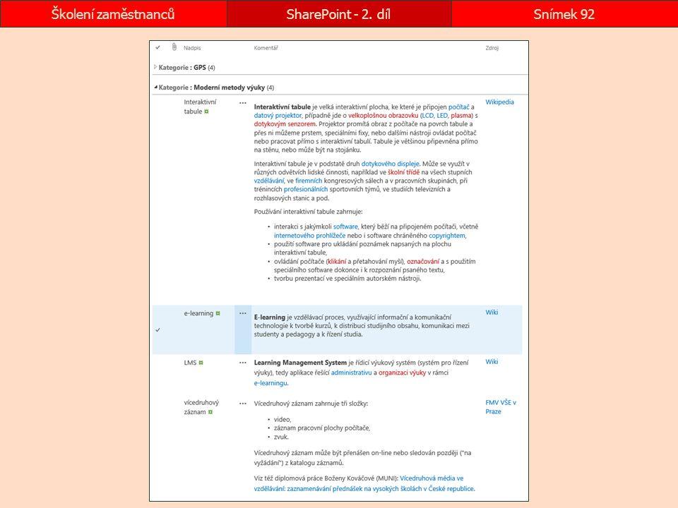 SharePoint - 2. dílSnímek 92Školení zaměstnanců