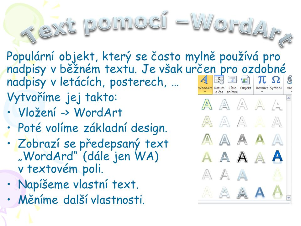 Populární objekt, který se často mylně používá pro nadpisy v běžném textu.