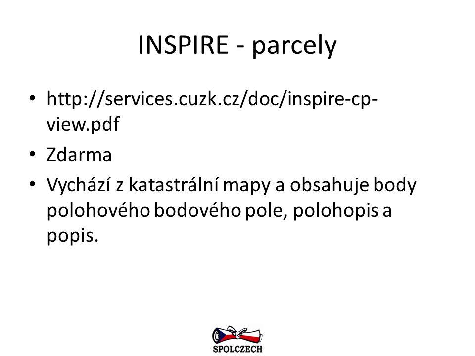 INSPIRE - parcely http://services.cuzk.cz/doc/inspire-cp- view.pdf Zdarma Vychází z katastrální mapy a obsahuje body polohového bodového pole, polohop