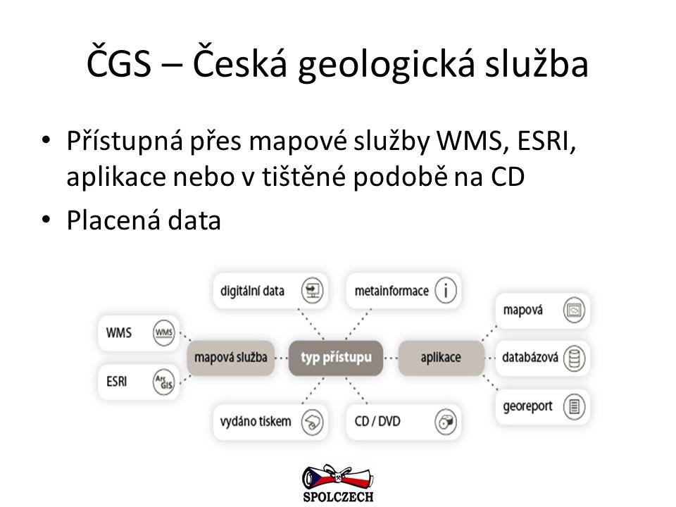 ČGS – Česká geologická služba Přístupná přes mapové služby WMS, ESRI, aplikace nebo v tištěné podobě na CD Placená data
