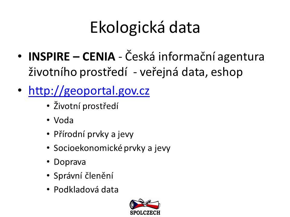 Ekologická data INSPIRE – CENIA - Česká informační agentura životního prostředí - veřejná data, eshop http://geoportal.gov.cz Životní prostředí Voda P